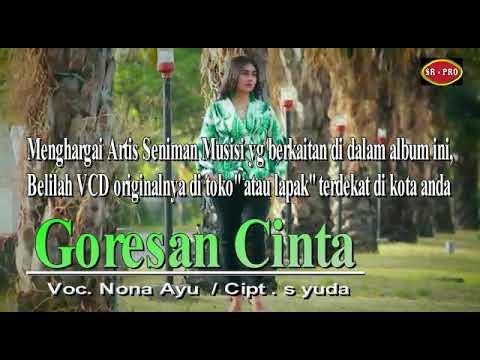 "Download Coming soon single Nona Ayu ""Goresan Cinta"" Mp4 baru"