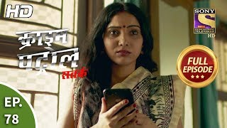 Crime Patrol Satark Season 2 - Ep 78 - Full Episode - 30th October, 2019