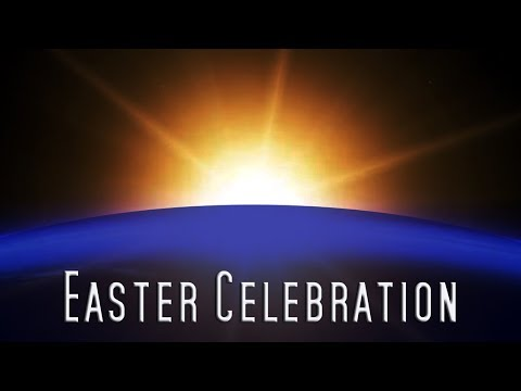 Easter Video: Celebration of the passion of Christ
