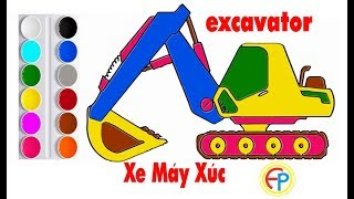 Bé tô màu xe máy xúc | How to Draw & Color Excavator