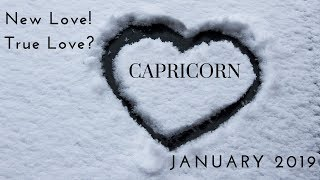 CAPRICORN: New love! True love? January 2019