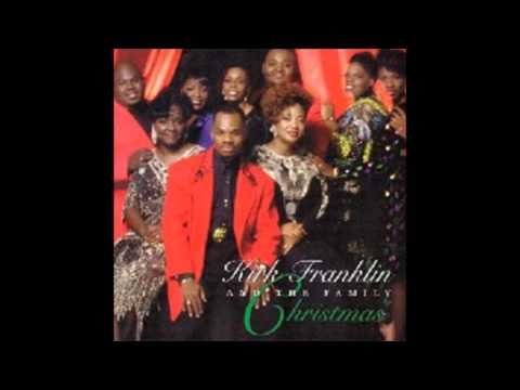Kirk Franklin and the Family- Now Behold the Lamb