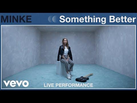 "Minke - ""Something Better"" Live Performance | Vevo"