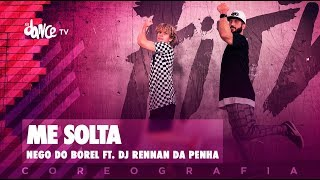 Me Solta - Nego do Borel ft. DJ Rennan da Penha | BigBoss Convida Tiago Montalti