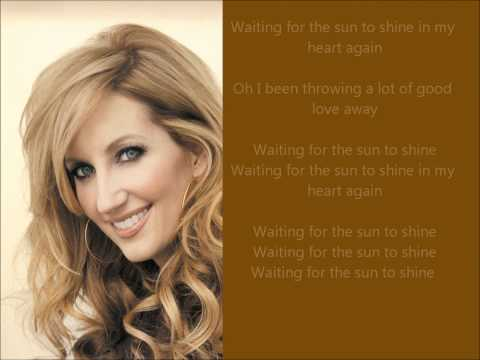 Lee Ann Womack - Waiting For The Sun To Shine