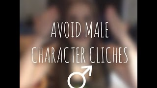 TOP 10 MALE CHARACTER CLICHES!!!!!!!!