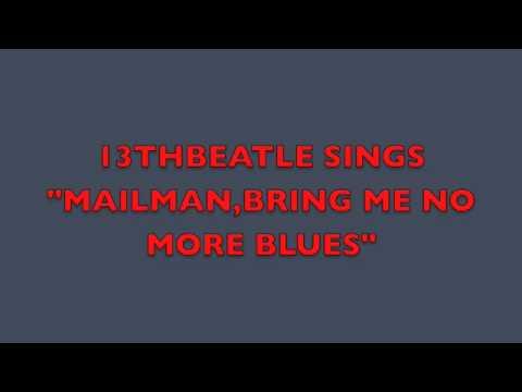 Beatles - Mailman Bring Me No More Blues