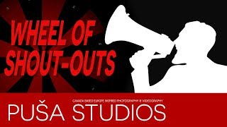 Promote Your YouTube Channel Here - Let's spin the wheel of shoutouts on Puša Studios!