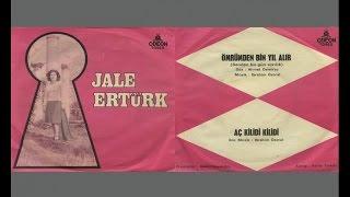 Jale Ertürk - Ömrümden Bin Yıl Alır (Official Audio)