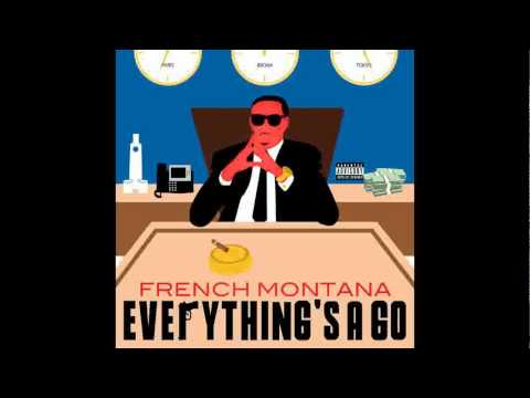 French Montana - Everything's a Go