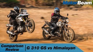 BMW G 310 GS vs Royal Enfield Himalayan - Adventure Thrill | MotorBeam
