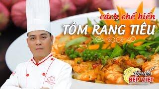 Cách chế biến Tôm rang thật ngon - Tuvit Thái | Khám Phá Bếp Việt