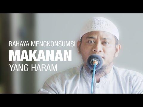 Mutiara Hikmah : Bahaya Makanan Haram - Amir As Saronji