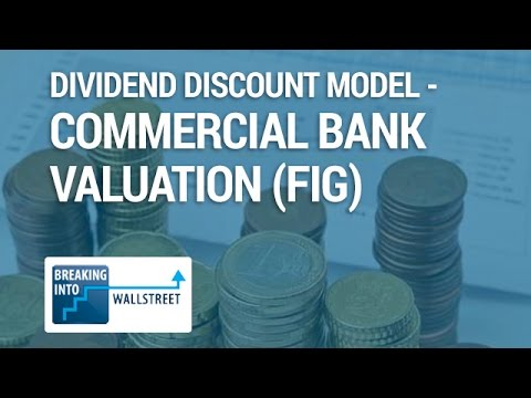 Dividend Discount Model - Commercial Bank Valuation (FIG)