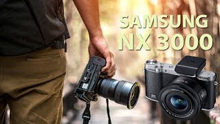 SAMSUNG NX3000    Mirrorless camera   Unboxing & Review