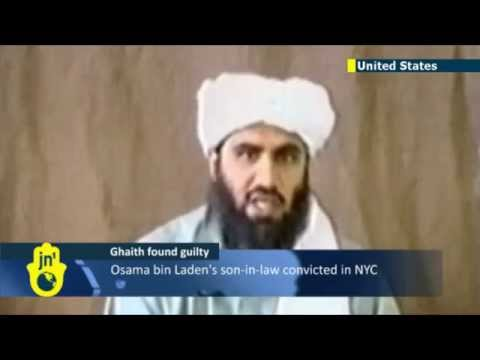 Abu Ghaith Terror Charges: Bin Laden son-in-law convicted by NYC court