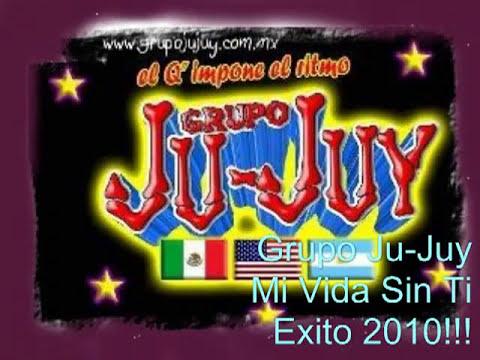 Grupo Ju - Juy - Mi Vida Sin Ti
