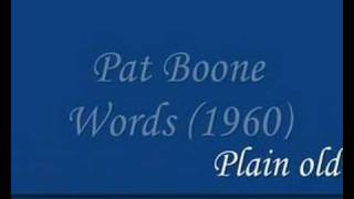 Watch Pat Boone Words video