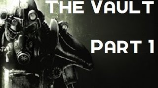 Fallout 3 | The Vault | Part 1