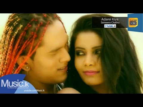 Adarei Kiya - Sameera Chathu