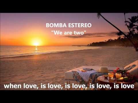 Bomba Estéreo - Somos Dos (English subtitles)