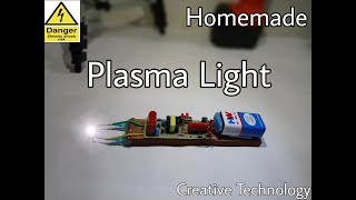 Plasma Light Hacks DIY Project Homemade Full Tutorial || CREATIVE TECHNOLOGY