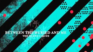Watch Between The Buried  Me B Anablephobia video