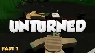Unturned | Minecraft Meets Rust | Part 1