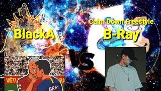 Đây Là Rap Việt - BlackA & Calm Down Freestyle - B Ray