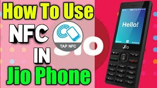 How To Use NFC in Jio Phone | NFC Explained l | Jio Phone Latest Trickes #8 | By Hungry Brain