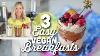Vegan Meal Prep | 3 Easy Plant-Based Breakfast Recipes