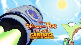 Phineas And Ferb: The Movie Candace Against The Universe - It's Me Againts The Universe (Promo)