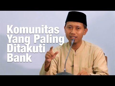 Komunitas yang Paling Ditakuti Bank - Ustadz Ammi Nur Baits