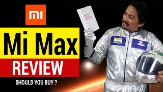 Xiaomi Mi Max India Review - Watch before you buy