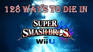 128 Ways to Die in Super Smash Bros. for Wii U