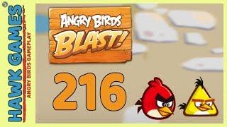 Angry Birds Blast Level 216 - 3 Stars Walkthrough, No Boosters