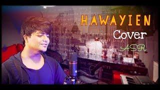 Hawayein | Jab Harry Met Sejal | Arijit Singh | Shah Rukh Khan | Cover By ASR