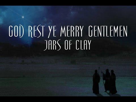 God Rest Ye Merry Gentlemen - Jars of Clay