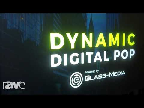 NYDSW: Glass-Media Shows Off Dynamic Digital POP