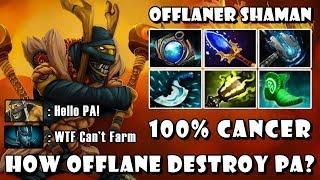 [Shadow Shaman] Offlaner Destroyed PA Farm 100% Cancer FullGame Dota 2 7.20e