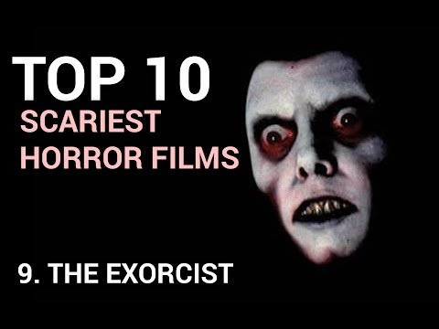 09. The Exorcist (Scariest Horror Films Top 10)