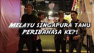 Singaporean Malay On PERIBAHASA!