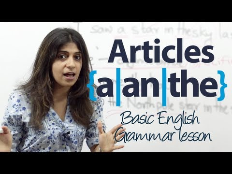 How To Use Articles A An And The In English Basic English