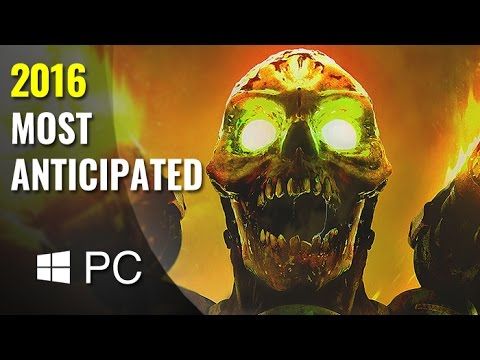 Top 10 Upcoming PC Games of 2016 | HD