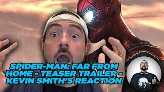 SPIDER-MAN: FAR FROM HOME - Teaser Trailer - Kevin Smith's Reaction