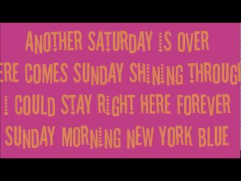 Sunday Morning Blues Sunday Morning New York Blue