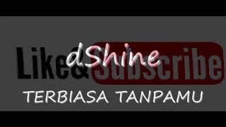 Lagu FTV paling enak dan sedih tahun ini   Terbiasa Tanpamu - dShine   lagu ftv trans tv
