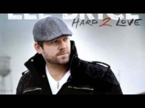Lee Brice - Hard To Love Music Videos