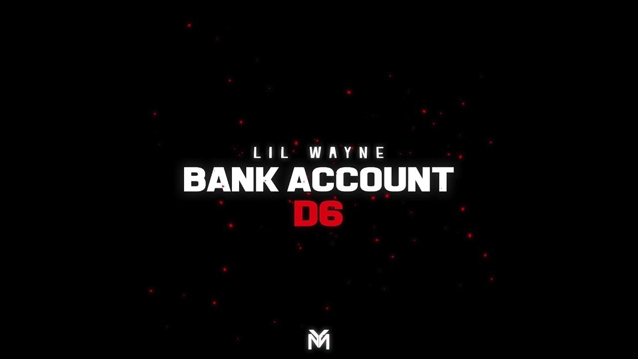 Lil Wayne - Bank Account (Official Audio)