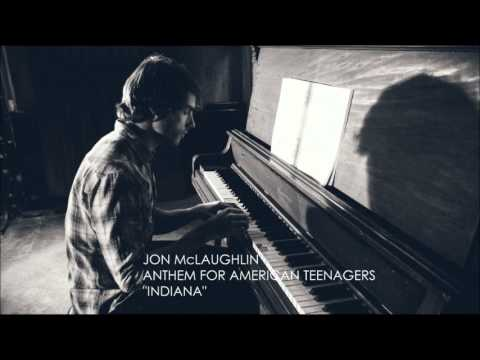 Jon Mclaughlin - Anthem for American Teenagers